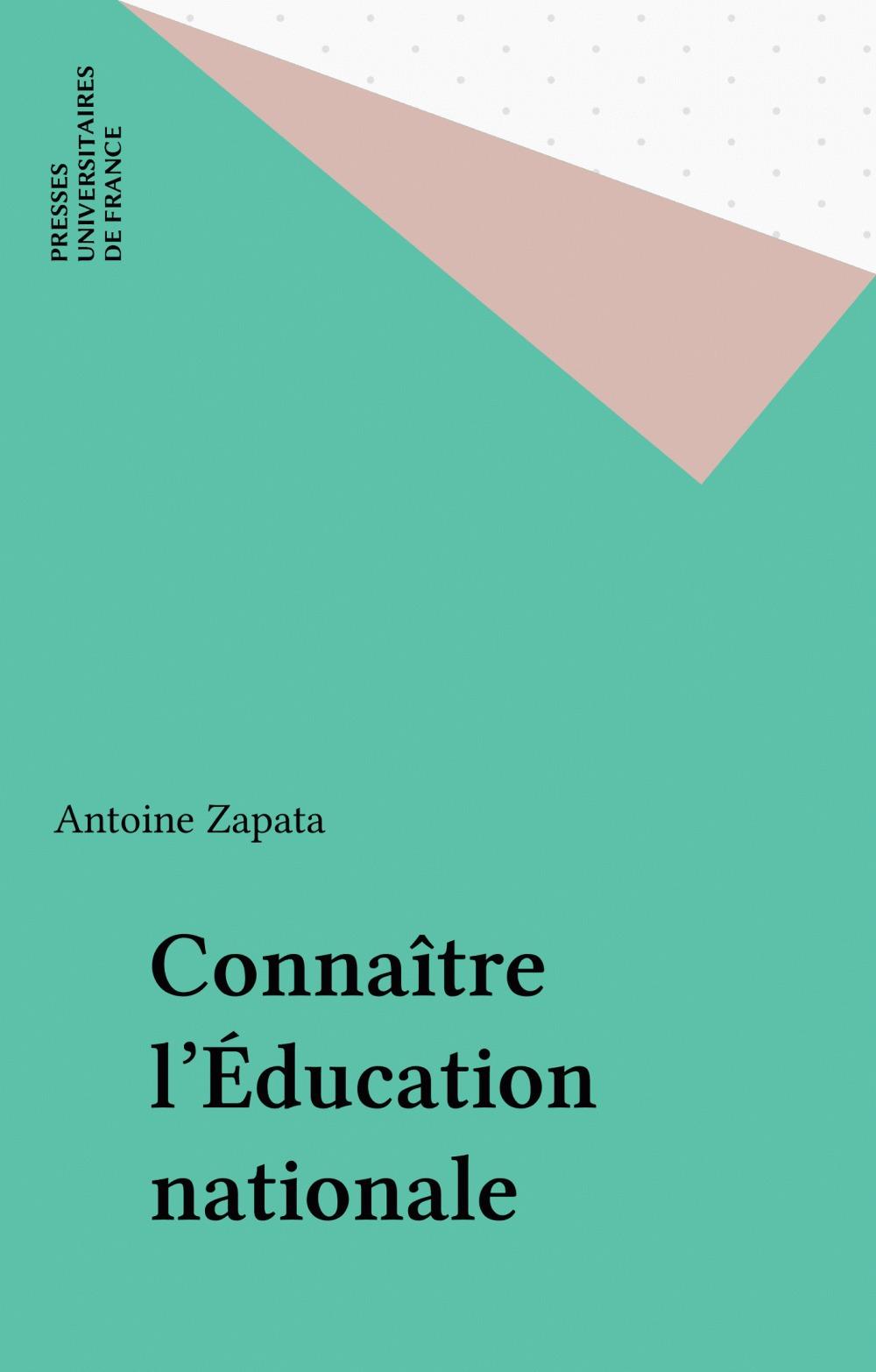 Antoine Zapata Connaître l'Éducation nationale