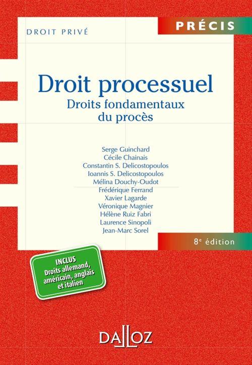 Serge Guinchard Droit processuel. Droits fondamentaux du procès