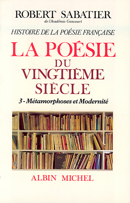 Histoire de la poésie française du XXè siècle - tome 3