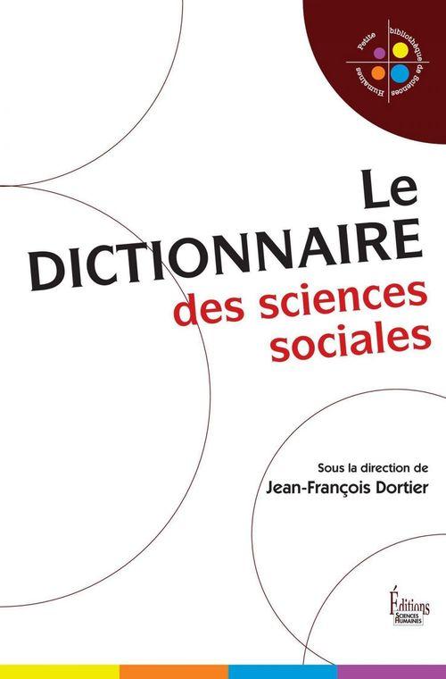 Jean-François Dortier Le Dictionnaire des sciences sociales