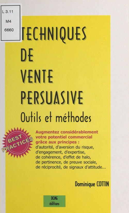 Techniques de vente persuasive : outils et méthodes