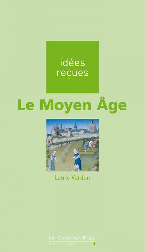 Laure Verdon Le Moyen-Âge