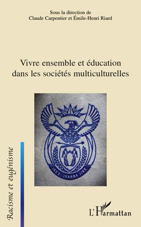 Emile-Henri Riard Claude Carpentier Vivre ensemble et éducation dans les sociétés multiculturelles