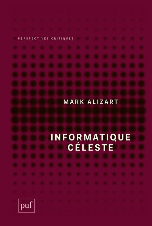 Mark Alizart Informatique céleste