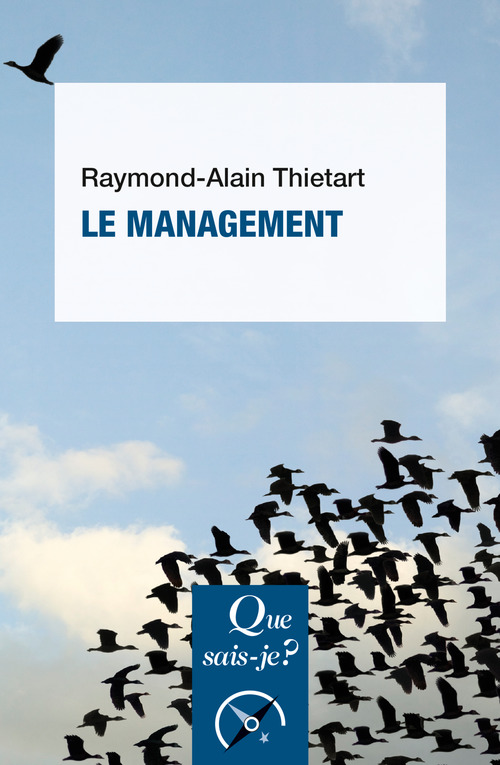 Raymond-Alain Thietart Le management