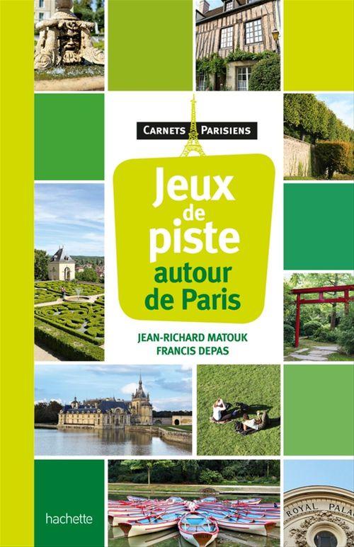 Jean-Richard Matouk Jeux de piste autour de Paris
