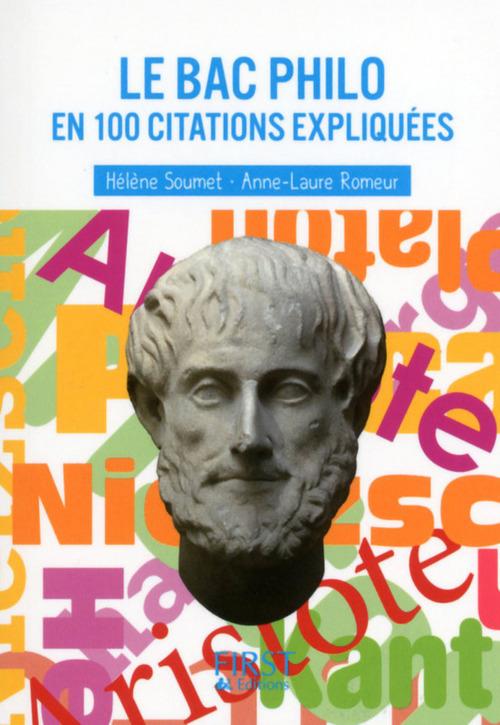 Hélène SOUMET Le bac philo en 100 citations expliquées