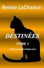 Destines Tome 1