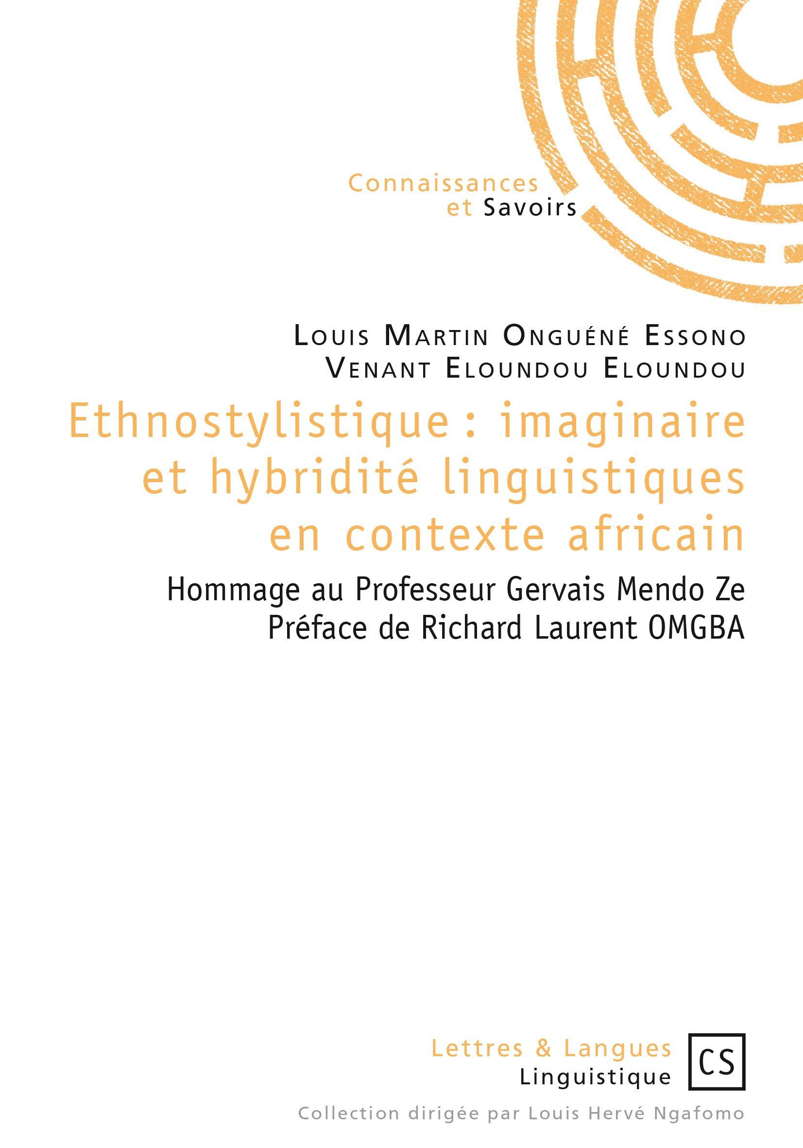 Ethnostylistique : imaginaire et hybridité linguistiques en contexte africain