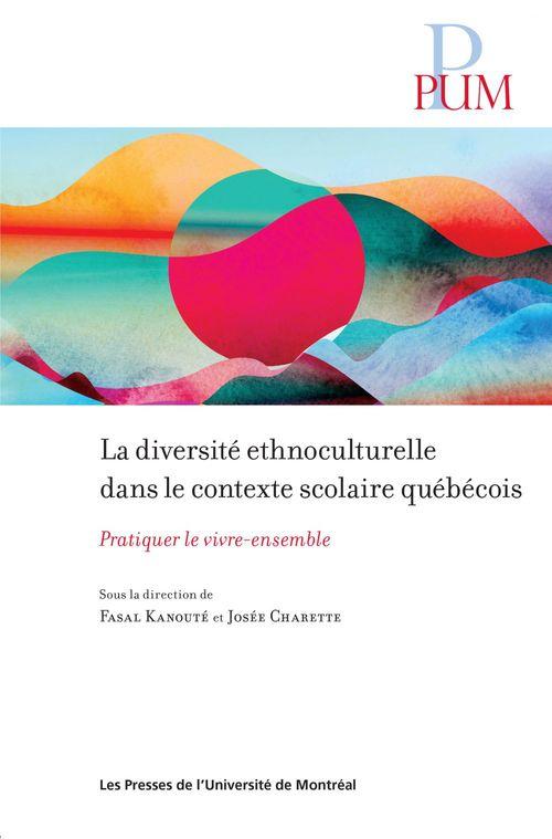 Fasal Kanouté La diversité ethnoculturelle dans le contexte scolaire québécois