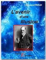Sigmund Freud L'avenir d'une illusion