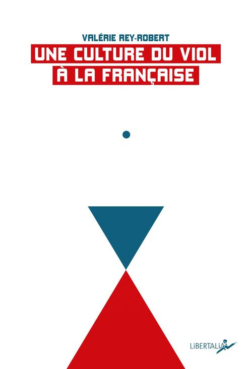 Une culture du viol a la française