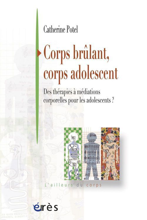 Catherine POTEL BARANES Corps brûlant, corps adolescent