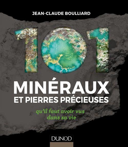 101 minéraux et pierres précieuses