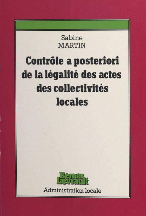Le contrôle a posteriori de la légalité des actes des collectivités locales