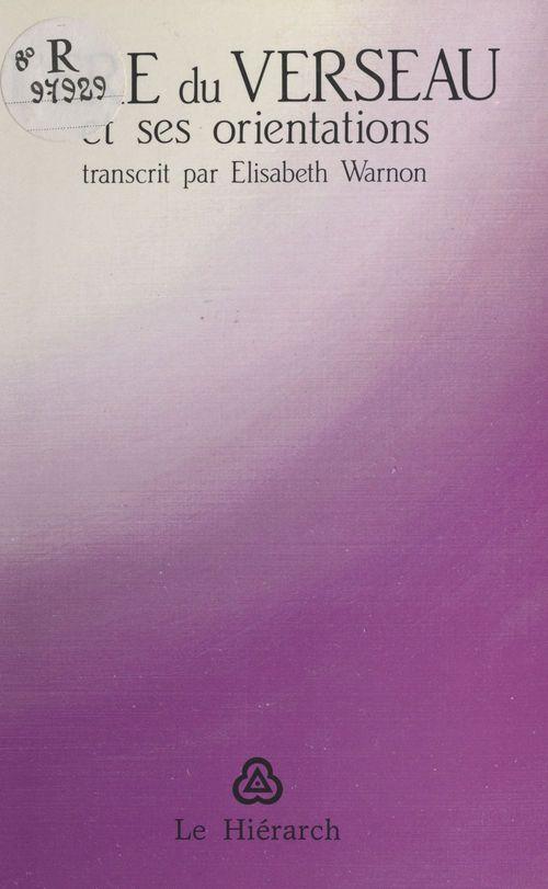 L'ère du Verseau et ses orientations