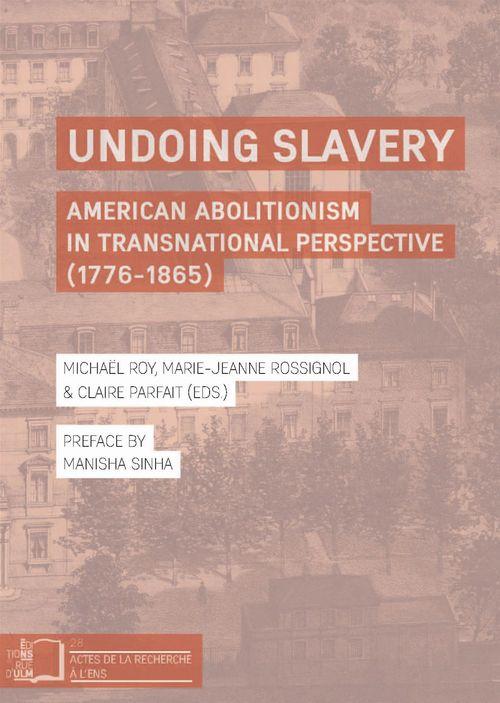 Marie-Jeanne Rossignol Undoing Slavery