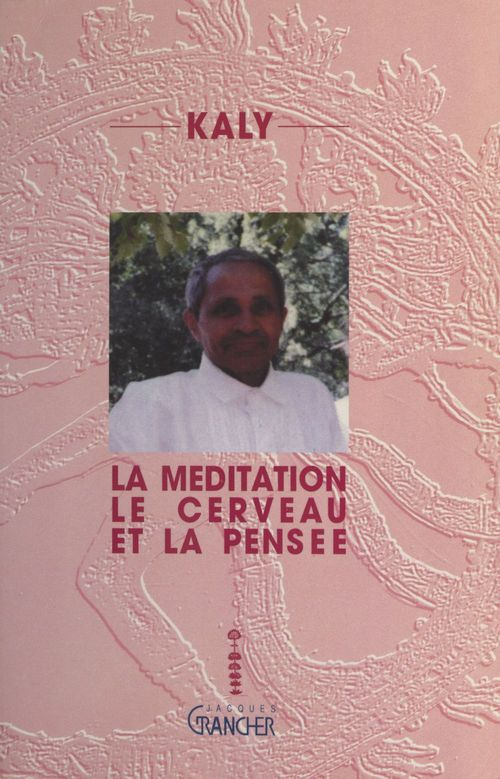 La méditation, le cerveau et la pensée