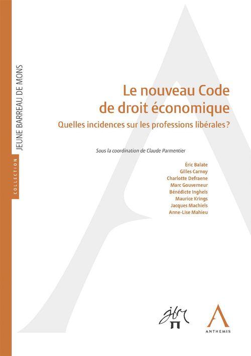 Collectif Le nouveau Code de droit économique