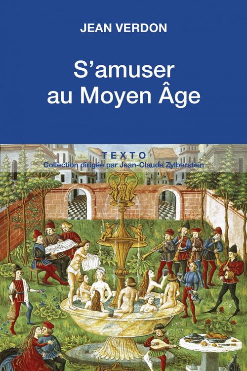 Jean VERDON S'amuser au Moyen-Âge