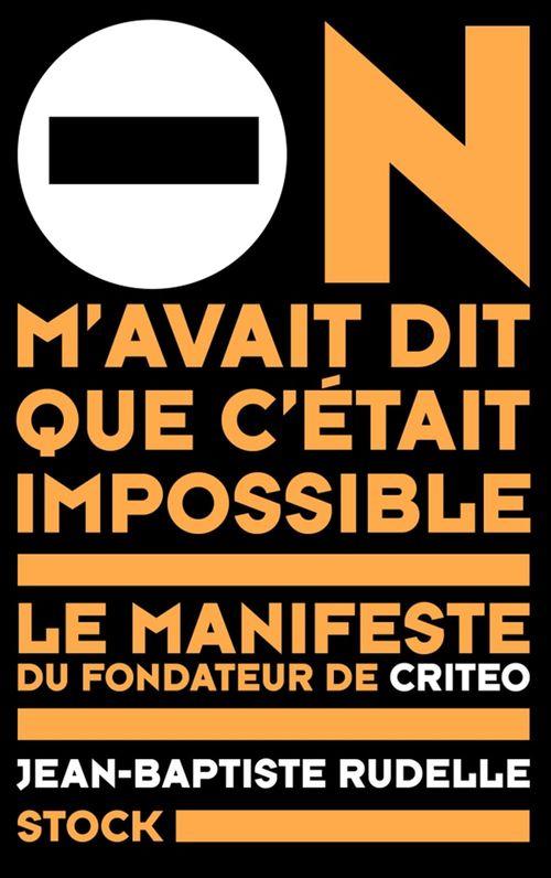 Jean-Baptiste Rudelle On m'avait dit que c'était impossible