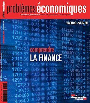 La Documentation française Problèmes économiques : Comprendre la finance - HS n°10