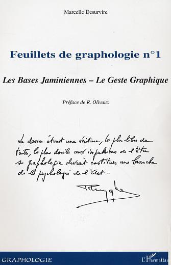 Marcelle Desurvire Feuillets N.1 De Graphologie ; Les Bases Jaminiennes ; Le Geste Graphique