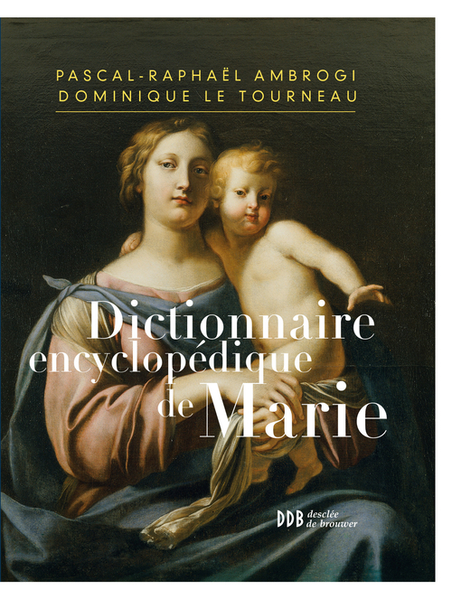 Pascal-Raphaël Ambrogi Dictionnaire encyclopédique de Marie