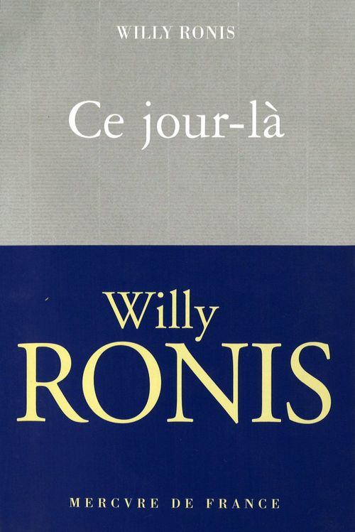 Willy Ronis Ce jour-là