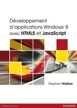 D�veloppement d�applications Windows� 8 avec HTML5 et JavaScript