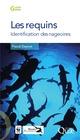 Les requins ; identification des nageoires