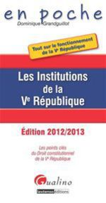 Les institutions de la V Rpublique (4e dition)