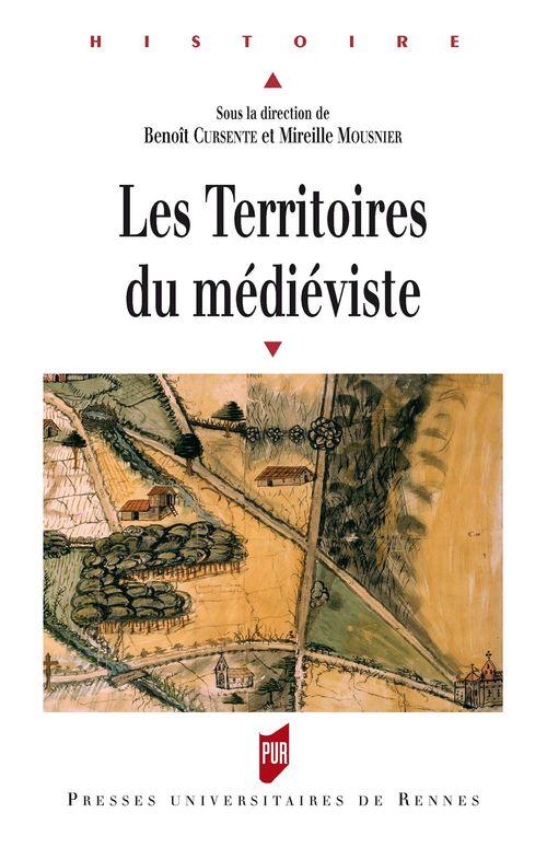 Benoît Curesne Les territoires du médiéviste