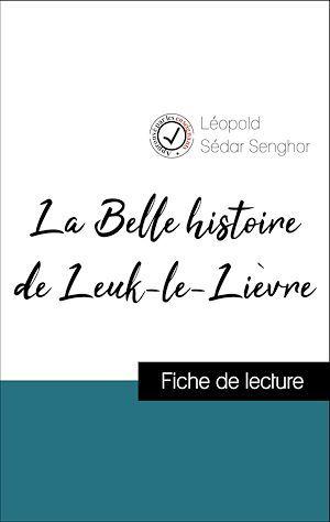 Analyse de l'oeuvre : La Belle histoire de Leuk-le-Lièvre (résumé et fiche de lecture plébiscités par les enseignants sur fichedelecture.fr)
