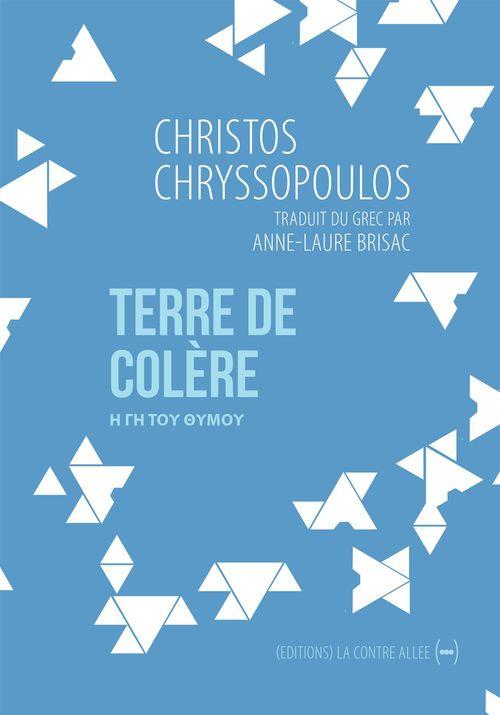 Christos Chryssopoulos Terre de colère
