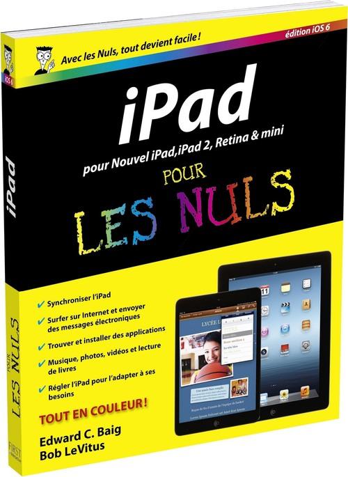 Bob LEVITUS IPad, ed iOS 6 Pour les Nuls