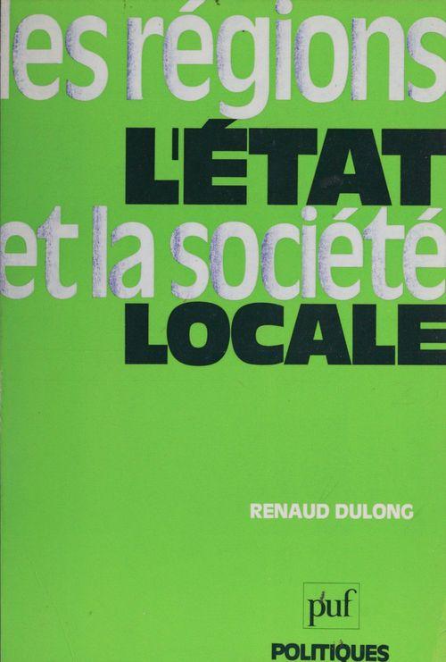 Les Régions, l'État et la société locale