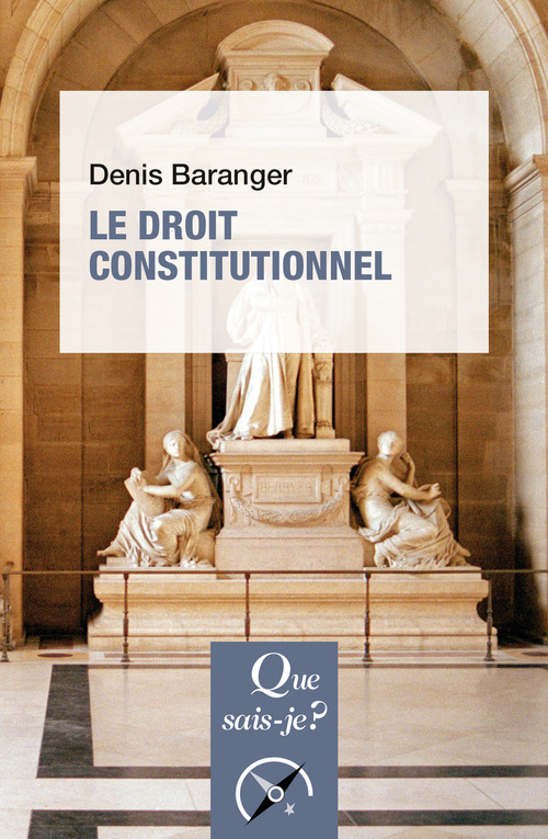 Denis Baranger Le droit constitutionnel