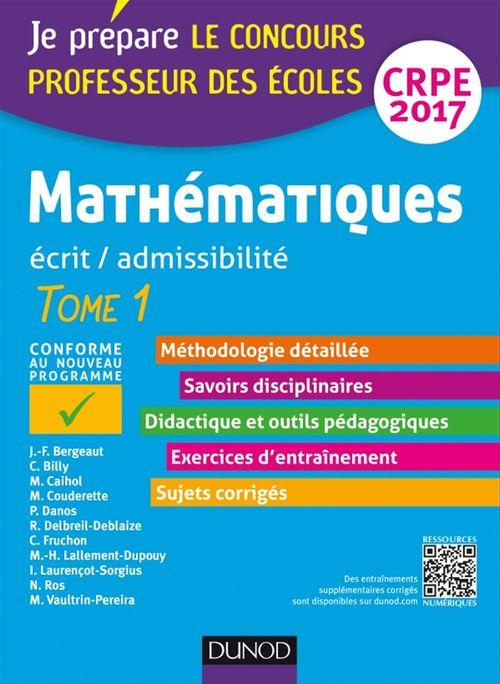 Mathématiques - Professeur des écoles - Ecrit, admissibilité - T1 - CRPE 2017