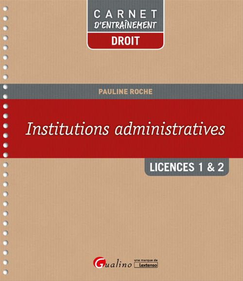 Pauline Roche Institutions administratives - Licences 1 & 2 - 1e édition