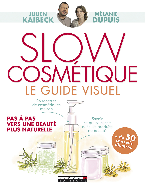 Slow cosmétique, le guide visuel