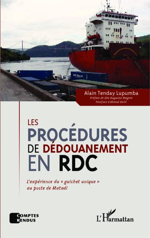 Alain Tenday Lupumba Les procédures de dédouanement en RDC