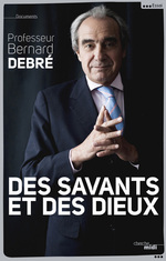 Des savants et des dieux
