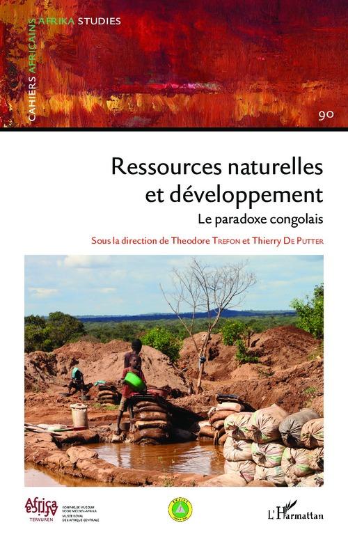 Ressources naturelles et développement ; le paradoxe congolais