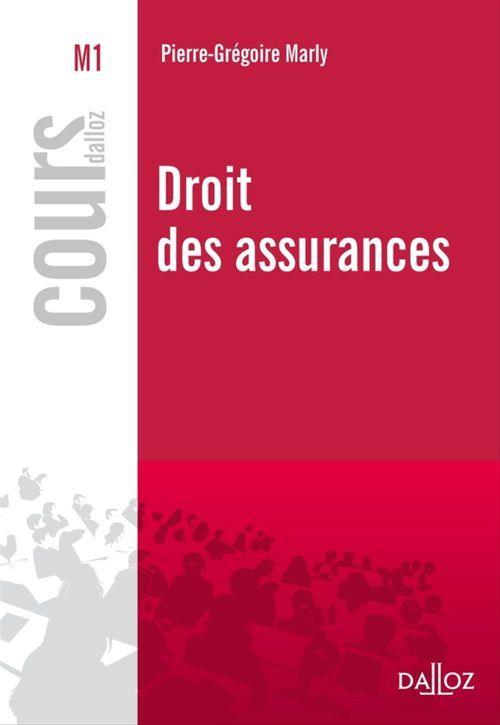 Pierre-Grégoire Marly Droit des assurances