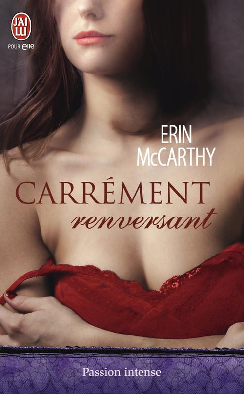 Erin McCarthy Carrément renversant