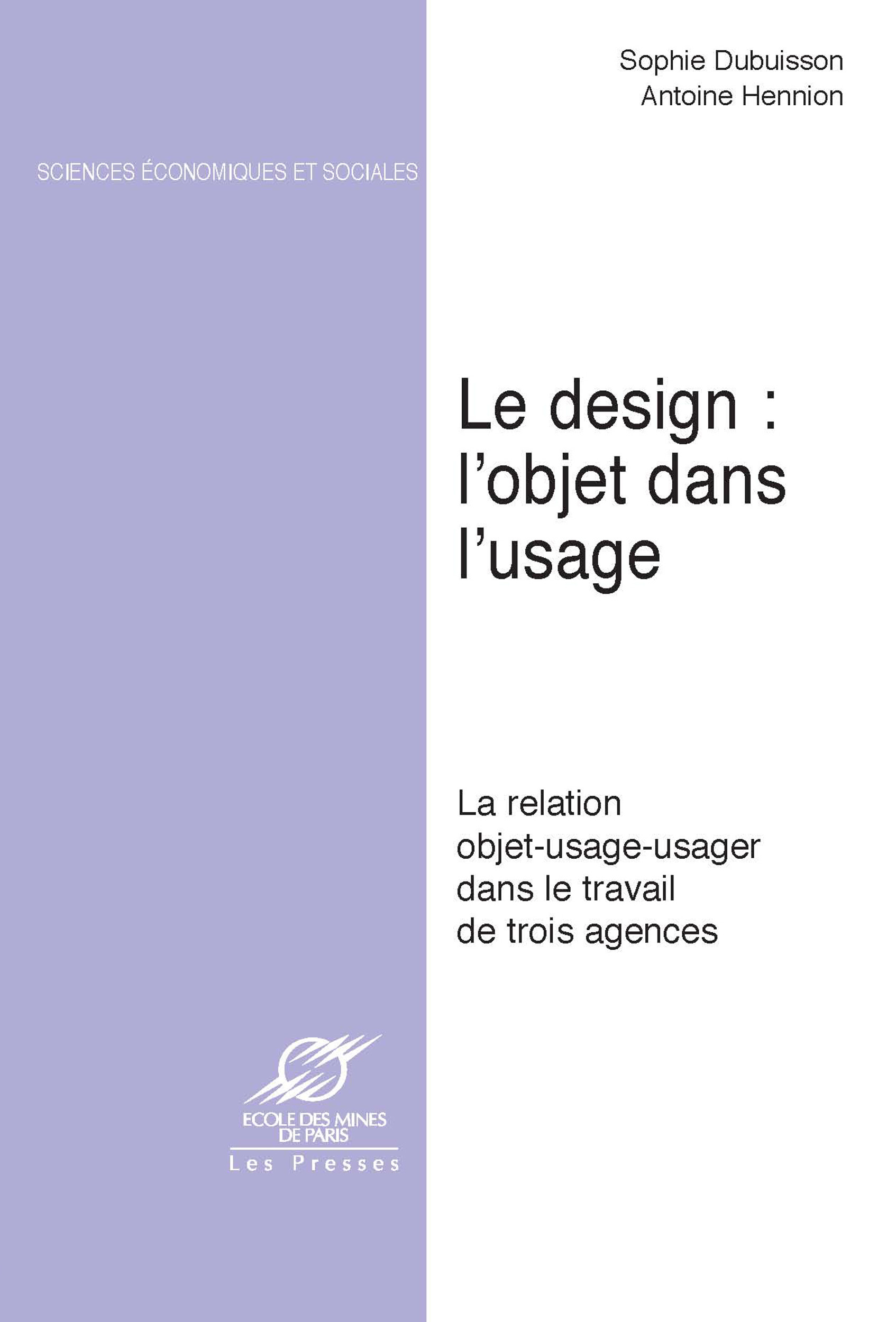 Le Design: l´objet dans l´usage