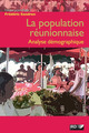 La population reunionnaise ; analyse demographique