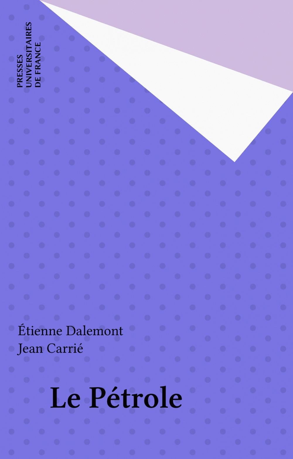 Étienne Dalemont Le Pétrole