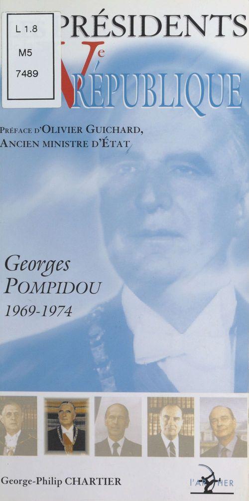 Les Présidents de la Ve République : Georges Pompidou (1969-1974)